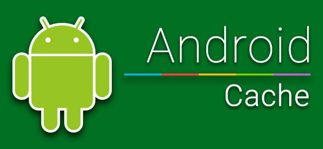 Android cache